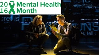DEAR EVAN HANSEN Mental Health Month Minisode