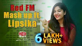Red FM Mash Up ft. RJ Lipsika | Telugu and Hindi Songs