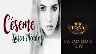 Karen Méndez   Cóseme ( Dj Tony Bachata Remix BFG )