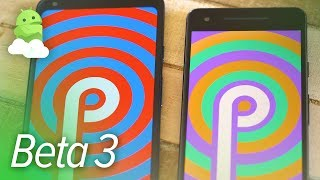 Android P Beta 3 (DP4): What's new in Android 9.0 July 2018 Preview