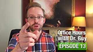 Office Hours with Dr. Guy - Episode 13: Assumptions, Cant Get a Chair, Lit Review Stuff