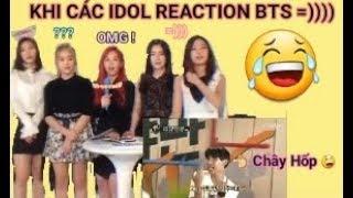 Khi các nhóm nhạc Kpop Reaction BTS =))))