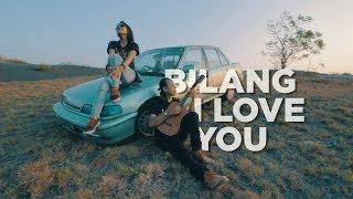 Bilang I Love You - SOULJAH (Dhevy Geranium Cover)