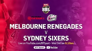 FULL MATCH: Melbourne Renegades v Sydney Sixers (Jan 3, 2018) - BBL