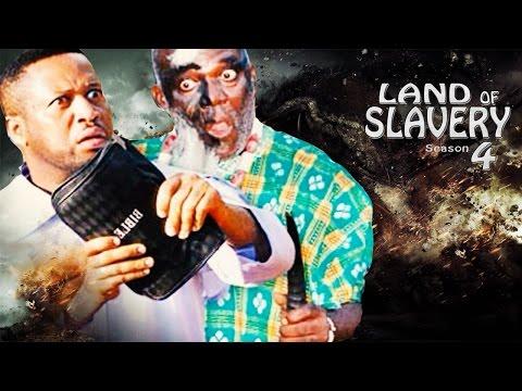 Land Of Slavery Season 4 - 2016 Latest Nigerian Nollywood Movie
