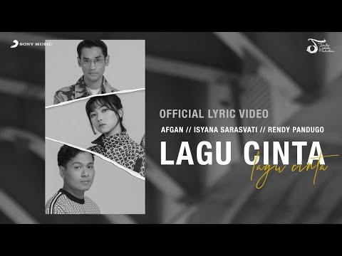 Afgan, Isyana Sarasvati, Rendy Pandugo - Lagu Cinta | Official Video Lirik - Trinity Optima Production