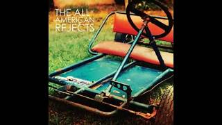 All American Rejects Self Titled Full Album