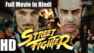 American Street Fighter 2016 Full Movie In Hindi  Hollywood Dubbed Action Film  ADMD