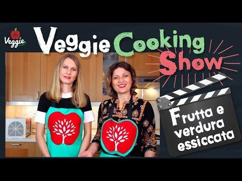 Frutta e verdura essiccata - Veggie Cooking Show