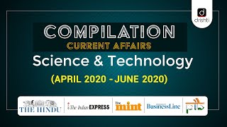 Current Affairs Compilation - Science & Technology (April 2020 - June 2020)