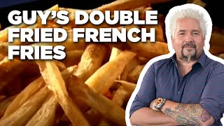 Guy's Double-Fried French Fries How-To | Food Network