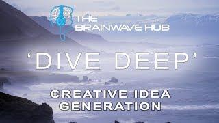Creative Thinking, Visualisation & Idea Generation  for Art, Writing, Invention (Binaural Beats)