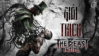 THE BEAST INSIDE | Phá giải lời nguyền truyền kiếp