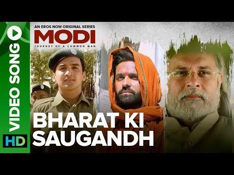 Bharat Ki Saugandh - Video Song | Modi - Journey Of A Common Man | An Eros Now Original Series