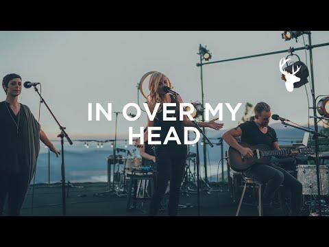 In Over My Head - Jenn Johnson | We Will Not Be Shaken