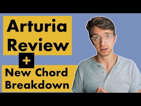Arturia Review + New Chord Breakdown
