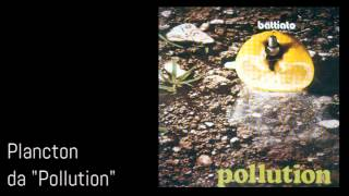 Plancton [Pollution 1972] - Franco Battiato