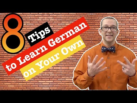 8 Tips for Learning German on Your Own or How to Get the Most Out of Your German Learning