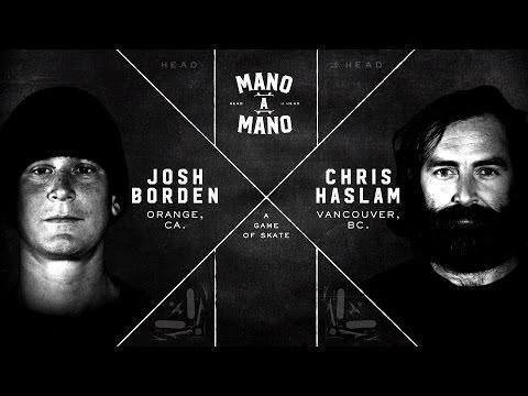 Mano A Mano Round 1: Josh Borden vs. Chris Haslam