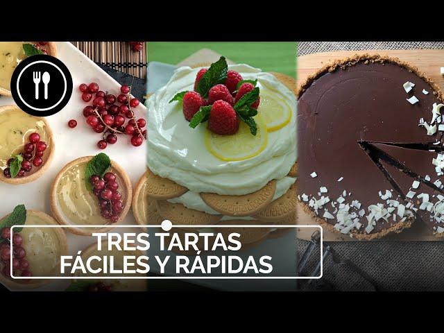 TRES RECETAS para hacer TARTAS FÁCILES Y RÁPIDAS