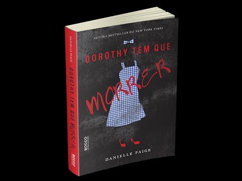 Booktrailer - Dorothy tem que morrer