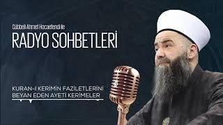 Kur'ân-ı Kerîm'in Fazîletlerini Beyân Eden Âyet-i Kerîmeler (Radyo Sohbetleri) 25 Şubat 2006