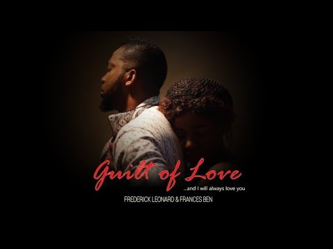 Guilt of Love | Nollywood Nigerian Latest Movies 2017