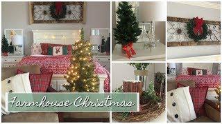 CHRISTMAS BEDROOM SET UP | Farmhouse Style | 2017