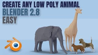 Low Poly Animals | Quick And Easy | Blender 2.8 | Basic Tutorial