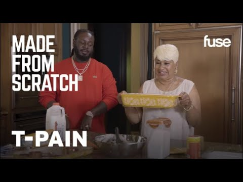 T-Pain Talks Developing His Unique Style While Cooking With Momma Pain | Made From Scratch | Fuse