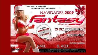 DJ RAUL SOTO & ALEX CERVERA @ FANTASY (CD PROMO NOCHEVIEJA 2009)