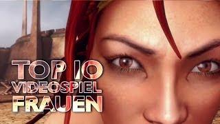 Die 10 tollsten Frauen in Videospielen