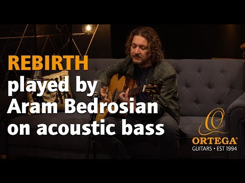"Aram Bedrosian plays ""Rebirth"" on the Ortega Guitars STRIPED SUITE ACB acoustic bass"