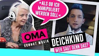 Oma Schaut Musik   DEICHKIND (Wer Sagt Denn Das?)