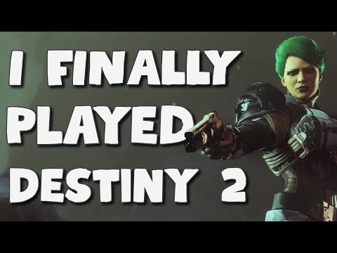I Finally Played Destiny 2