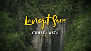 LANGIT SORE : CERITA KITA (OFFICIAL LYRIC VIDEO)