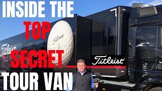 Inside The Titleist Tour Truck - TOP SECRET ACCESS