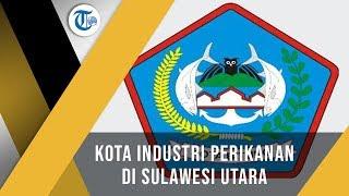 Kota Bitung, Salah Satu Kota Industri Perikanan Provinsi Sulawesi Utara