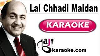 Lal Chhadi Maidan Khadi - Video Karaoke - Mohammad Rafi