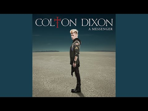 Intro/Colton Dixon/A Messenger