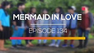 Mermaid In Love   Episode 134