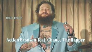 Action Bronson - Baby Blue Feat. Chance The Rapper (Legendado)