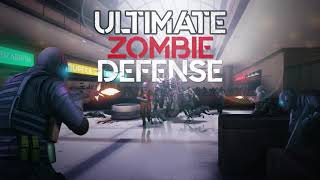 VideoImage1 Ultimate Zombie Defense