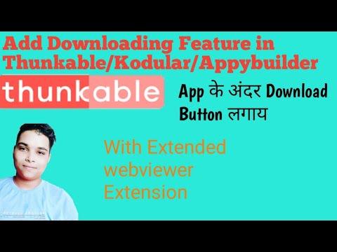 Download Add Download Button In App In Thunkable Kodular Appybuilder