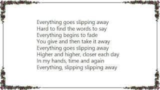 Evermore - Slipping Away Lyrics