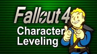 Fallout 4 - Character Leveling Guide