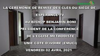 CEREMONIE DE REMISE DES CLES DU SIEGE DE ESPERANCE TV