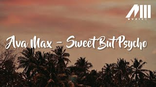 Ava Max - Sweet But Psycho  (Lyrics)🎵