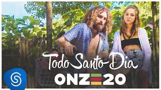 Onze:20   Todo Santo Dia [Clipe Oficial]