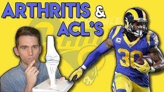 Todd Gurley Arthritis and ACL Tears | Doctor Explains the Connection